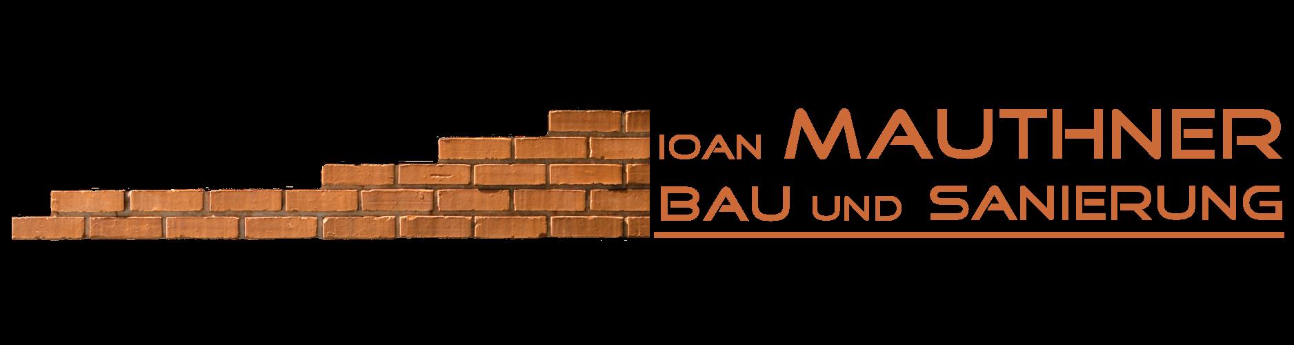 IOAN MAUTHNERBAU BAU UND SANIERUNG